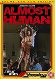 Almost Human [Import anglais]