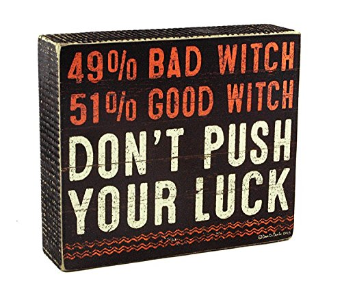 Primitives by Kathy Halloween Bad Versus Good Witch Don't Push Your Luck Box Sign