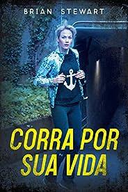 Corra Por Sua Vida (Portuguese) Run for your Life:  Reze Por Ajuda