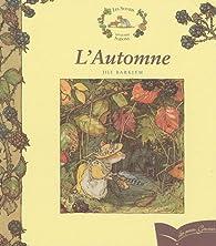Les souris des Quatre saisons, Tome 55 : L'Automne par Jill Barklem