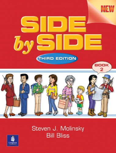 Side by Side 2 Student Book and Activity & Test Prep Workbook w/Audio CDs Value Pack (3rd Edition)