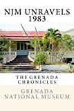 img - for NJM Unravels 1983: The Grenada Chronicles (Volume 29) book / textbook / text book