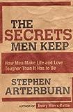 The Secrets Men Keep, Stephen Arterburn, 0785289259