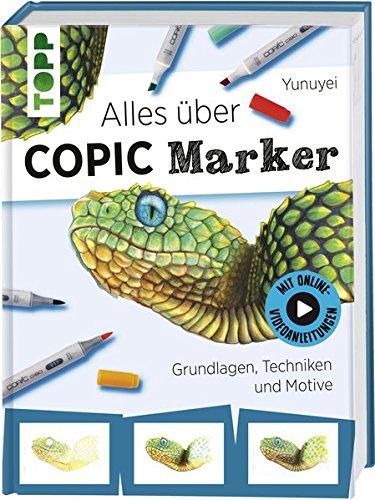 Alles über COPIC Marker: Grundlagen, Techniken und Motive. Mit Online-Videos Gebundenes Buch – 13. März 2017 Yunuyei Frech 3772482945 Malen / Zeichnen