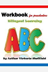 The Alpha Curriculum Christian Based Learning: Workbook Forpreschoolers Bilingual Learning Paperback