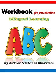 The Alpha Curriculum Christian Based Learning: Workbook Forpreschoolers Bilingual Learning
