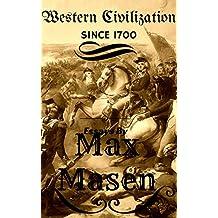 Western Civilization: Since 1700