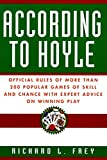 img - for According to Hoyle: Official Rules of More Than 200 Popular Games of Skill and Chance With Expert Advice on Winning Play book / textbook / text book