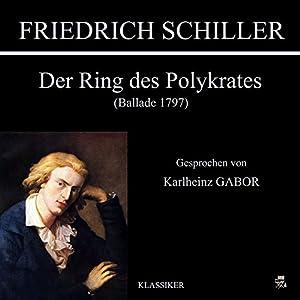Der Ring des Polykrates (Ballade 1797) Hörbuch