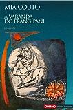 A varanda do Frangipani (Portuguese Edition)