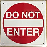 Do Not Enter Embossed Metal Sign