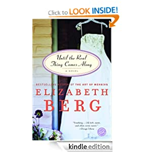 Until the Real Thing Comes Along (Ballantine Reader's Circle) Elizabeth Berg