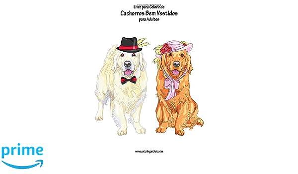 Livro Para Colorir De Cachorros Bem Vestidos Para Adultos