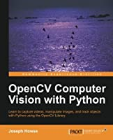 OpenCV Computer Vision with Python Front Cover