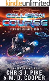 Collision Course - An Aeon 14 Space Opera Adventure (Perilous Alliance Book 3)