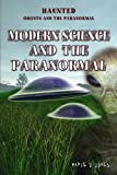 Modern Science and the Paranormal, Marie D. Jones, 143585179X