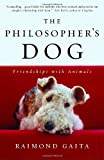 The Philosopher's Dog, Raimond Gaita, 0812970241