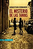 img - for El misterio de las Tanias / The Mistery of the Tanias (La Otra Orilla/ The Other Shore) (Spanish Edition) book / textbook / text book
