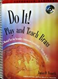Do It! Play and Teach Brass Euphonium Baritone Book and CD, Froseth, James O., 1579996493