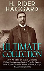"This carefully crafted ebook: ""H. RIDER HAGGARD Ultimate Collection: 60+ Works in One Volume (Allan Quatermain Series, Ayesha Series, Lost World Novels, Short Stories, Essays & Autobiography)"" is formatted for your eReader with a function..."