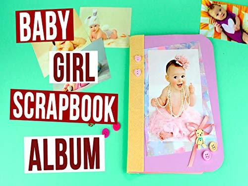 Do It Yourself Baby Girl Scrapbook Album