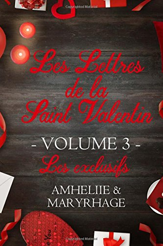 Les Lettres de la Saint Valentin - Volume 3 (French Edition)
