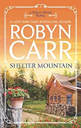 Shelter Mountain: Book 2 of Virgin River series