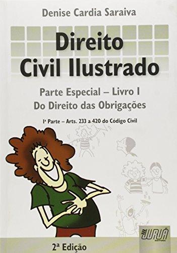 Direito Civil Ilustrado. Parte Especial - Livro 1