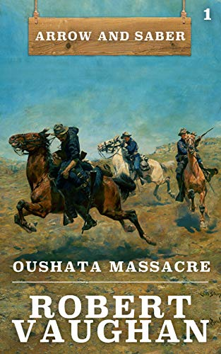 - Oushata Massacre: Arrow and Saber Book 1