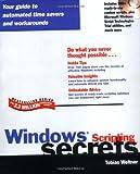 Windows Scripting Secrets, Tobias Weltner, 0764546848