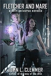 Fletcher and Mare: A Dhin Universe Novella