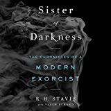 #9: Sister of Darkness: The Chronicles of a Modern Exorcist