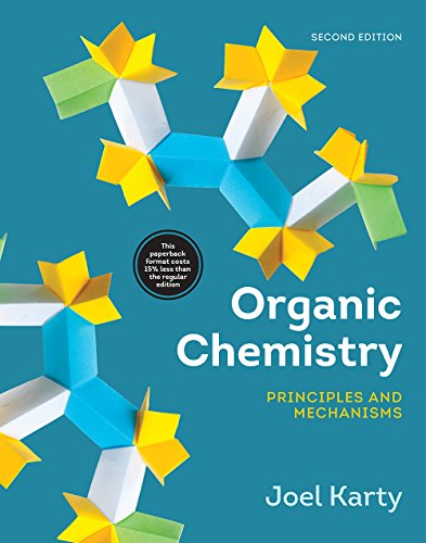 Organic Chemistry – Principles and Mechanisms