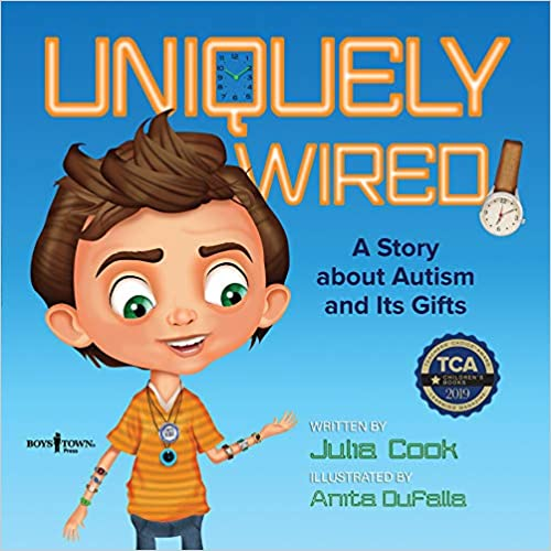 Uniquely Wired: A Story About Autism and Its Gifts - Popular Autism Related Book