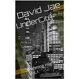 UnderCity: Running High Vol.1