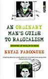 An Ordinary Man's Guide to Radicalism: Growing up Muslim in India