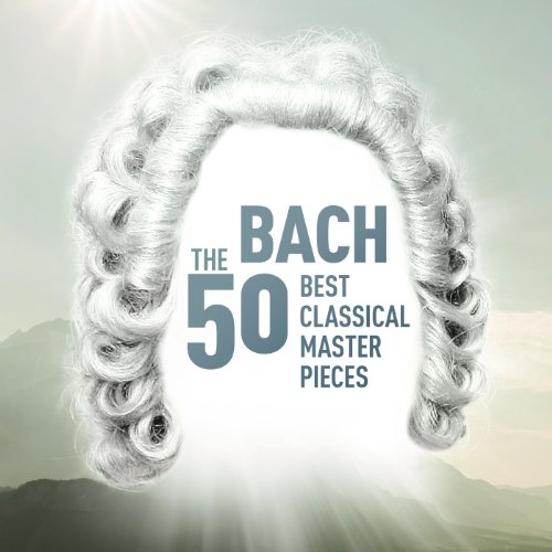 Bach - The 50 Best Classical M...