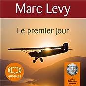 Le premier jour (Keira et Adrian 1)   Marc Levy