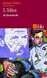L'Idiot de Dostoïevski (Essai et dossier)