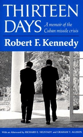 the portrayal of the cuban missile crisis in robert kennedys thirteen days Robert kennedy's book thirteen days is a memoir of the cuban missile crisis serving as his brother's attorney general abebookscom: thirteen days - a memoir of the cuban missile crisis: the thirteen days in october 1962 when the united states confronted the soviet union in thirteen days.