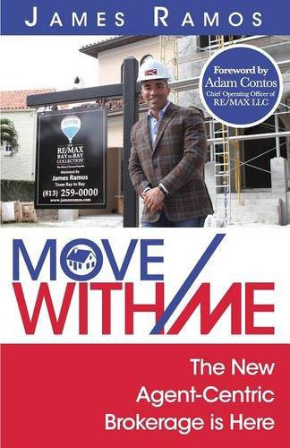 Download Move with Me: The New Agent-Centric Brokerage Is Here ebook