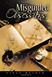 Misguided Obsessions, Dinah Walker, 1456752464
