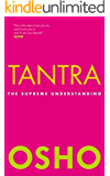 Tantra The Supreme Understanding (English Edition)