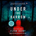 Under the Harrow | Flynn Berry