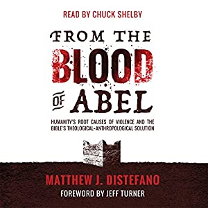 From the Blood of Abel Audiobook