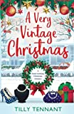 A Very Vintage Christmas: A heartwarming Christmas romance (An Unforgettable Christmas) (Volume 1)