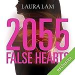2055: False Hearts (False Hearts 1) | Laura Lam