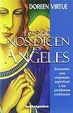 Lo que nos dicen los angeles (Books4pocket Crecimiento y Salud) (Spanish Edition)