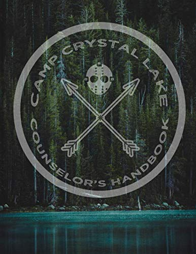 Camp Crystal Lake Counselor's Handbook: Academic Calendar Inspired by Friday the 13th July 2019-December 2020, 8.5