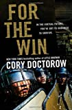 For the Win, Cory Doctorow, 0765322161